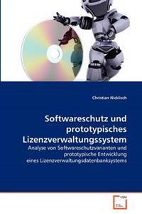 Softwareschutz Und Prototypisches Lizenzverwaltungssystem