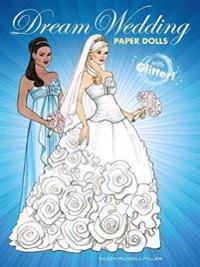 Dream Wedding Paper Dolls With Glitter  - Eileen Rudisill Miller - pocket (9780486801223)     Bokhandel