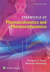 Essentials of Pharmacokinetics and Pharmacodynamics