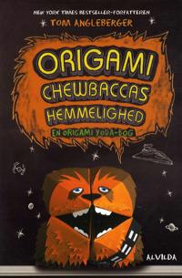 Origami Chewbaccas hemmelighed