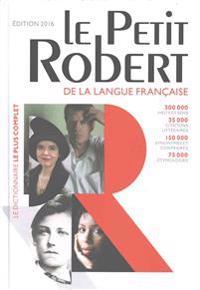 Le Petit Robert Dictionnaire Alphabetique et Analogique De La Langue Francaise 2016