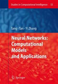 Neural Networks: Computational Models and Applications