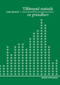 Tillämpad statistik - en grundkurs Ny upplaga