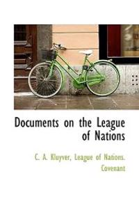 Documents on the League of Nations