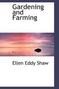 Gardening and Farming