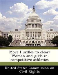 More Hurdles to Clear