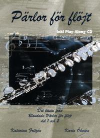 Pärlor för flöjt : det bästa från Blandade pärlor för flöjt del ett och två