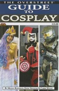 The Overstreet Guide to Cosplay
