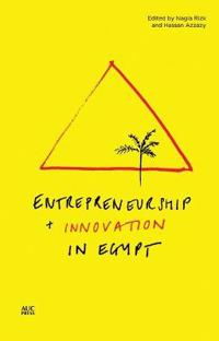 Entrepreneurship and Innovation in Egypt