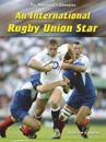 MAKING OF A CHAMPION: RUGBY UNION STAR
