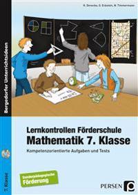 Lernkontrollen Förderschule Mathematik 7. Klasse