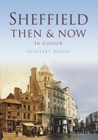 Sheffield ThenNow