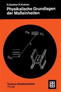 Physikalische Grundlagen Der Masseinheiten