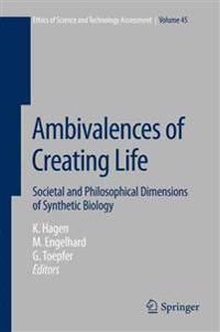 Ambivalences of Creating Life