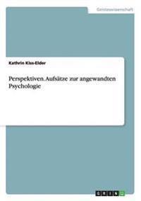 Perspektiven. Aufsatze Zur Angewandten Psychologie