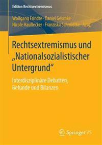 Rechtsextremismus Und Nationalsozialistischer Untergrund