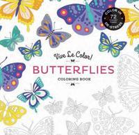 Vive Le Color! Butterflies: Color In; de-Stress (72 Tear-Out Pages)