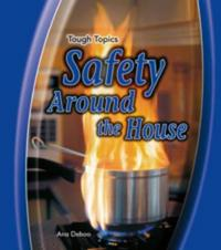 Safety around the house ana deboo b cker 9780431907765 for Safety around the house