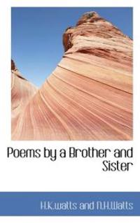 Poems by a Brother and Sister