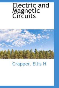 Electric and Magnetic Circuits