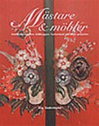 Mästare och Möbler : jämtländska målare, bildhuggare, handverkare och deras arbeten