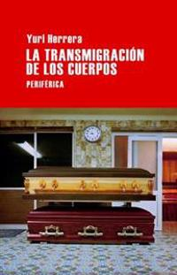 La Transmigracion de Los Cuerpos