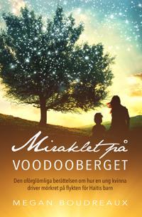 Miraklet på voodooberget
