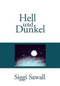Hell und Dunkel
