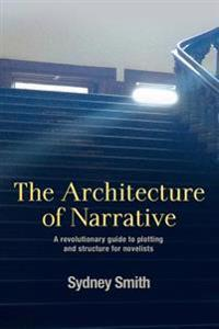 Architecture of Narrative
