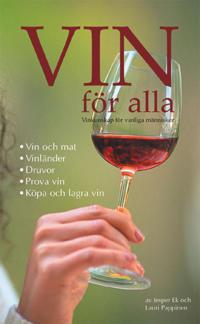 Vin för alla - Vinkunskap för vanliga människor
