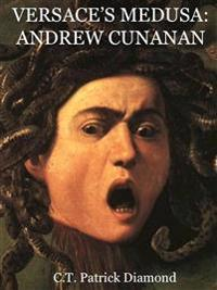 Versace's Medusa: Andrew Cunanan