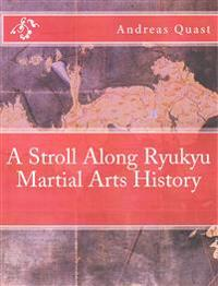 A Stroll Along Ryukyu Martial Arts History