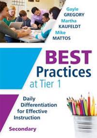 Best Practices at Tier 1 [secondary]: Daily Differentiation for Effective Instruction, Secondary