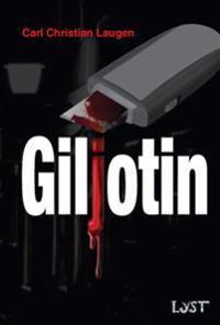 Giljotin - Carl Christian Laugen | Inprintwriters.org