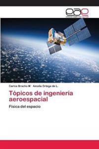Topicos de Ingenieria Aeroespacial