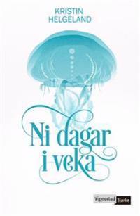 Ni dagar i veka - Kristin Helgeland pdf epub