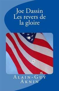 Joe Dassin - Les Revers de La Gloire