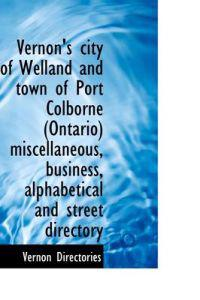 Vernon's City of Welland and Town of Port Colborne Ontario Miscellaneous, Business