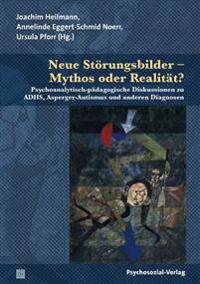 Neue Störungsbilder - Mythos oder Realität?