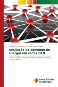 Avaliacao Do Consumo de Energia Em Redes Dtn