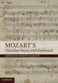 Mozart's Chamber Music with Keyboard