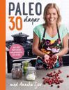 Paleo : 30 dagar med Annika Sjöö