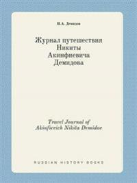 Travel Journal of Akinfievich Nikita Demidov