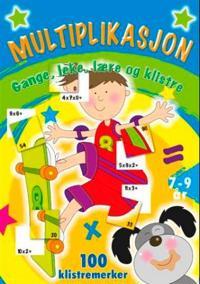 Multiplikasjon. Gange, leke, lære og klistre. 100 klistremerker