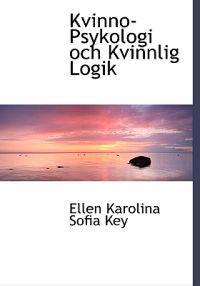 Kvinno-Psykologi Och Kvinnlig Logik