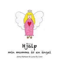 Hjälp, min mamma är en ängel
