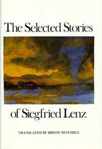 Selected Stories of Siegfried Lenz