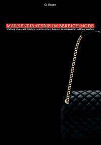 Nachahmung, Produkt- Und Markenpiraterie Im Bereich Mode