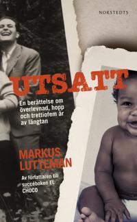 Utsatt : en berättelse om överlevnad, hopp och trettiofem år av längtan