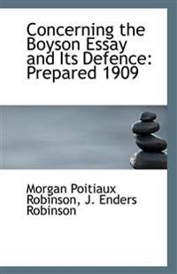 Concerning the Boyson Essay and Its Defence: Prepared 1909